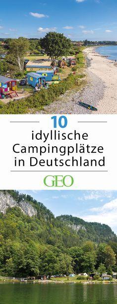 """Die schönsten Campingplätze in Deutschland. Alte Räuberverstecke in verfallenen Burgen, unberührte Natur an der ehemaligen innerdeutschen Grenze, Zelten direkt am Strand, """"Glamping"""" im Bauwagen: Der Reiseführer """"Camping-Glück"""" stellt abwechslungsreiche Zeltplätzen in Deutschland vor, an denen man sofort die Heringe in den Boden hauen möchte. Das sind unsere zehn Lieblinge"""