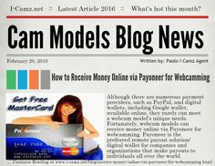 "LATEST www.i-camz.net WEBCAM MODELS BLOG NEWS - Check ""How to Receive Money Online via Payoneer for Webcamming"" - http://go.shr.lc/1mQjB4K - See how quickly & easily you can signup to receive money online via Payoneer for webcamming, including how it works & how to connect your existing account. #cammodels #camjobs‬"