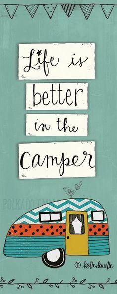Life is Better in the Camper  katie doucette polkadotmitten.com PORTFOLIO - Polkadot Mitten