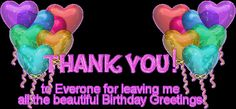 Thank You Glitter Graphics Thank You For Birthday Wishes, Thank You Wishes, Birthday Thanks, Birthday Wishes Funny, Happy 2nd Birthday, Happy Birthday Quotes, Happy Birthday Images, Happy Birthday Greetings, Birthday Cards