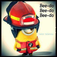 Minion--my firefighters job on the fire truck is the siren! HAHAHA!!