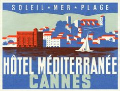 Hotel Méditerranée luggage label. by totallymystified, via Flickr
