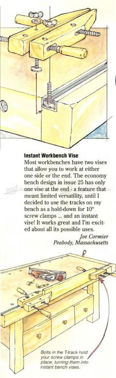 Instant Workbench Vise - Workshop Solutions Projects, Tips and Tricks | WoodArchivist.com by jeannie