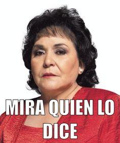 Carmen Salinas - Mira quien lo dice.