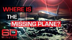 The mystery: Where is the missing plane? Malaysian Airlines, Airline Flights, Great Stories, Big Picture, Plane, Documentaries, First Love, Mystery, Ocean