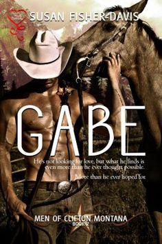 Gabe (Men of Clifton Montana 2)
