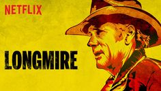 "Check out ""Longmire"" on Netflix"