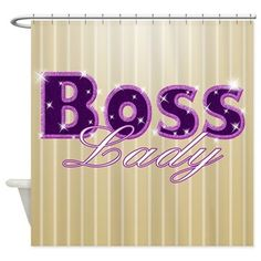 Boss Lady Bling Shower Curtain $51.99 #bosslady #cafepress
