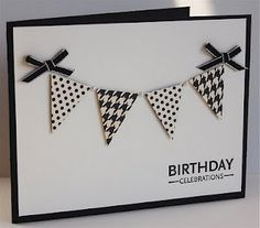 Birthday, b & w, masculine, pennant punch, Stampin Up