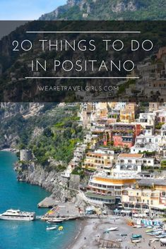 Read our top 20 things to do in Positano, Italy, a beach town famous for its colorful buildings, great restaurants and ideal location on the Amalfi Coast! Italy Honeymoon, Italy Vacation, Vacation Spots, Italy Trip, Vacation Places, Positano Italy, Sorrento Italy, Tuscany Italy, Capri Italy