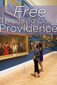 Low on cash in the city? Here is a list of some free things to do on your day in Providence.