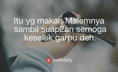Quotes Indonesia, Daily Quotes, Picture Quotes, Haha, Islam, Hilarious, Lipstick, Wallpapers, Humor