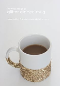 LOVE this DIY glitter dipped coffee mug! it's easy to make and dishwasher safe too ~ LOVE the glitter!!!