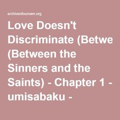 Love Doesn't Discriminate (Between the Sinners and the Saints) - Chapter 1 - umisabaku - Kuroko no Basuke Kuroko No Basket, Squares, It Works, Love, Amor, Romances