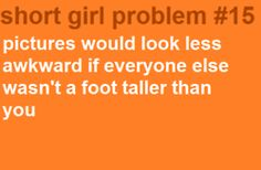 Short Girl Problems #15