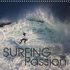 Surfing Passion - CALVENDO calendar by Martina Cross - http://www.calvendo.co.uk/galerie/surfing-passion/ - #surfing #waves #ocean #watersport #surfboard #calendar