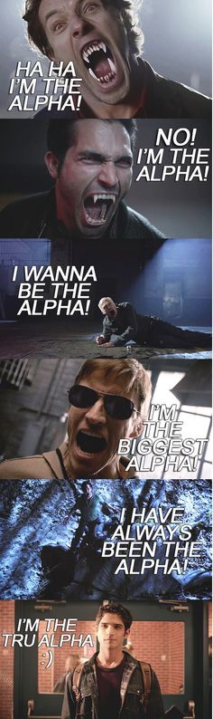 Hahaha The Alpha Wars lol #truealpha Teen Wolf