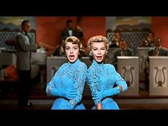 "Rosemary Clooney And Vera Ellen - Sisters (From ""White Christmas"" 1954) not really a Christmas song, but I always think of Christmas when I hear it"
