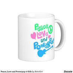 Peace, Love and Powerpop 2-Side Coffee Mug