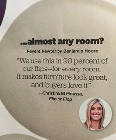 "Best paint Color to Sell your home fast HGTV magazine Benjamin Moore Revere Pewter. According to Christina El Moussa from HGTV's Flip or Flop, ""Benjamin Moore Revere Pewter"" is the best paint color to (Best Paint Colors) Interior Paint Colors, Paint Colors For Home, Paint Colours, Interior Design, Best Neutral Paint Colors, Best Greige Paint Color, Paint Colors For Basement, Interior Painting, Small Bathroom Paint Colors"