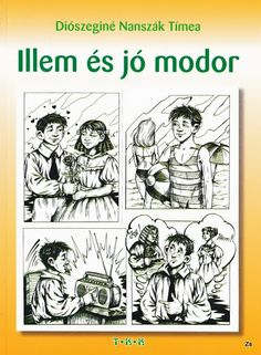 Illem és jómodor - Kiss Virág - Picasa Web Albums Film Books, Music Film, Children's Literature, Grammar, Album, Education, Learning, School, Creative
