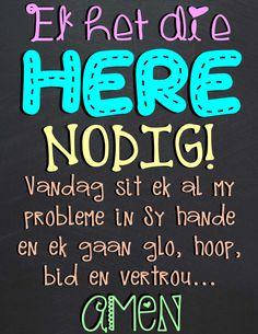Goeie Nag, Afrikaans Quotes, God Bless You, Friendship, Encouragement, Blessed, Spirituality, Faith, Inspirational