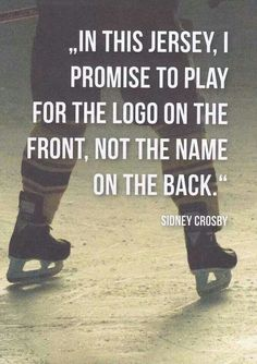 "Love sidney Crosby What a great way to incorporate Herb Brooks's famous ""the name on the front is a hell a lot more important than the name on the back."""