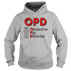 This is a great gift for Pig lovers Obsessive pig disorder  0916 Tee Shirts T-Shirts