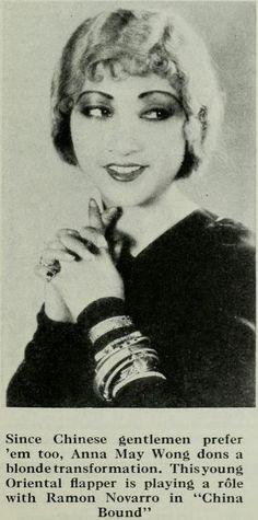 Anna May Wong  They did whatever they could to make Anna May look Caucasian for a while