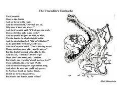 Crocodile's Toothache (By Shel Silverstein) What happens . by andrea grant Silly Poems, Rhyming Poems, Funny Poems, Kids Poems, Funny Art, Shel Silverstein Quotes, Crocodile Dentist, Crocodiles, Alligators