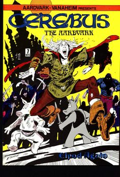 CEREBUS the Aardvark #7 DAVE SIM Aardvark-Vanaheim Fan Favorite Cult Self Published Alternative Conan the Barbarian Parody Comic Book
