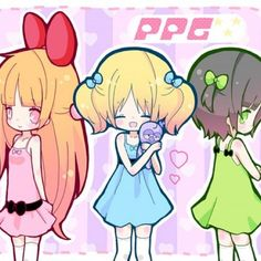 Power puff girls!