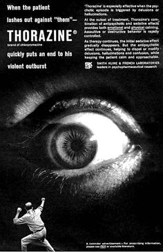Vintage ad for Thorazine an antipsychotic used to treat schizophrenia. Creepy As Crap Eyeball Ads Retro Ads, Vintage Advertisements, Vintage Ads, Vintage Posters, Vintage Type, Especie Animal, Vintage Medical, Medical History, Less Is More