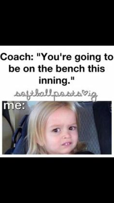 I always ask my coach, 'Are you sure?' He tells me your gonna play left center bench.