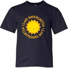 Personalized I Love Kindergarten Sun Youth Fashion T-Shirts | Homewise Shopper Kids T-shirts And Gifts