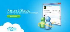 Boulanger - Passer à Skype et retrouvez vos contacts MSN Messenger