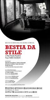 """TG Musical e Teatro in Italia: Debutta a Roma """"Bestia da Stile"""" di Pier Paolo Pas..."""