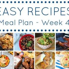 The Easy Dinner Recipes Meal Plan - Week 4