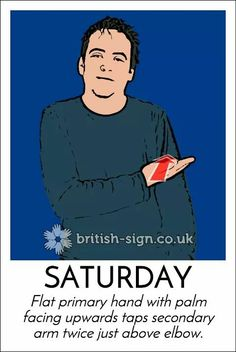 Saturday English Sign Language, Sign Language Phrases, Sign Language Alphabet, British Sign Language, Learn Sign Language, Learn Bsl, Makaton Signs, Asl Signs, Deaf Culture