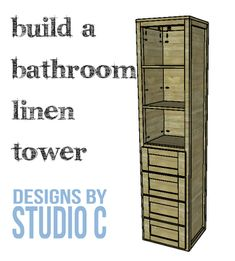 DIY Furniture Plans to Build a Bathroom Linen Tower | Designs by Studio C | Easy to Build Furniture Plans for All Skill Levels!