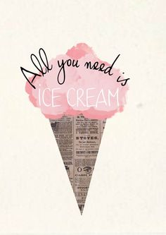 """This """"all you need is ice cream"""" graphic perfectly mixes a playful graphic with hand done lettering! Deco Cinema, Motivational Quotes, Inspirational Quotes, Quotes Quotes, Positive Quotes, Frases Humor, All You Need Is, Beautiful Words, Wise Words"""