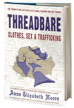 Holiday shopping will never be the same! 5 Threadbare: Clothes, Sex, and Trafficking - #SanDiego #BookReview http://sandiegobookreview.com/threadbare-clothes-sex-trafficking/