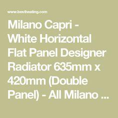 Milano Capri - White Horizontal Flat Panel Designer Radiator 635mm x 420mm (Double Panel) - All Milano  - Milano - Shop By Brand - Radiators
