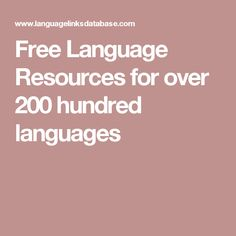 Free Language Resources for over 200 hundred languages