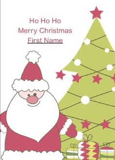 This is a real card (not an e-card). Here's a fun idea if you have small children in your life who celebrate Christmas. This card can be sent from Santa to your child or grandchild. Edit the message to your liking. When you address the card to a child, their name will automatically appear on the front of the card and twice within the body of the message. Be sure you change the return address to: Santa Clause, Santa's Grotto, Reindeerland, North Pole XMAS 2014