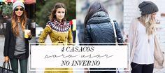 4 casacos que toda mulher precisa ter no inverno