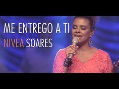 Me entrego a Ti | Nivea Soares - OFICIAL - DVD Reino de Justiça - YouTube