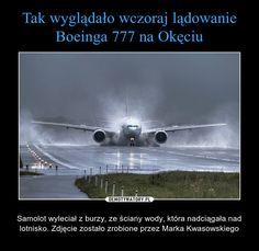 – Samolot wyleciał z burzy, ze ściany wody, która nadciągała nad lotnisko. Zdjęcie zostało zrobione przez Marka Kwasowskiego