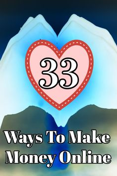 Ever heard of these 33 ways how to make money online?! I love #7!!