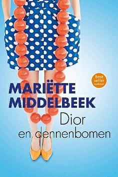 Dior en dennenbomen - Mariette Middelbeek